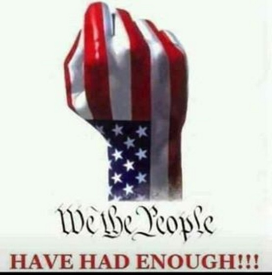 We the people have had enough. Image: Google Images I think