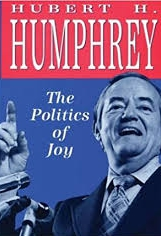 hubert humphrey the politics of joy Google Images