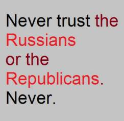 Never trust the Russians or the Republicans Facebook Graphic