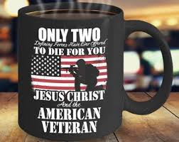 ONLY TWO TO DIE FOR YOU JESUS AND AMERICAN VETERAN